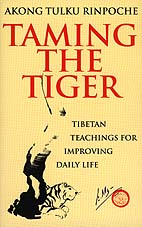 Taming the Tiger by Akong Rinpoche